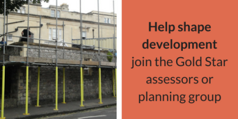 Help shape developmentjoin the Gold Star assessors or planning group