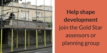 Help shape developmentjoin the Gold Star assessors or planning group